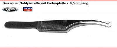 Barraquer Nahtpinzette mit Fadenplatte