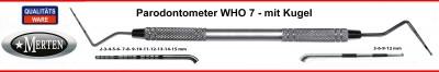 Parodontometer - PA-Sonde   WHO 7 mit Kugel