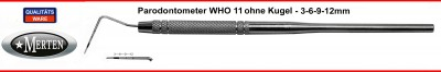 Parodontometer WHO 11 ohne Kugel