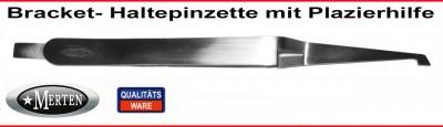 Bracket Halter Pinzette - Plazierhilfe
