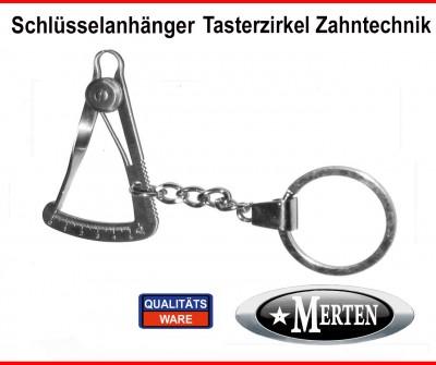 Schlüsselanhänger  Tasterzirkel Zahntechnik