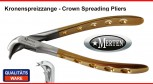 Kronenspreizzange - Crown Spreading Forceps - Crown Spreader