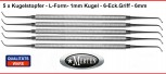 5 x Kugelstopfer  L- Form 1,0 mm Ball Burnisher NEU 6 mm Griff