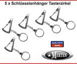 5 Schlüsselanhänger  Tasterzirkel Zahntechnik  Dentallabor Zahntechniker