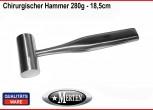 Chirurgischer Hammer 280g Edelstahl - 18,5cm